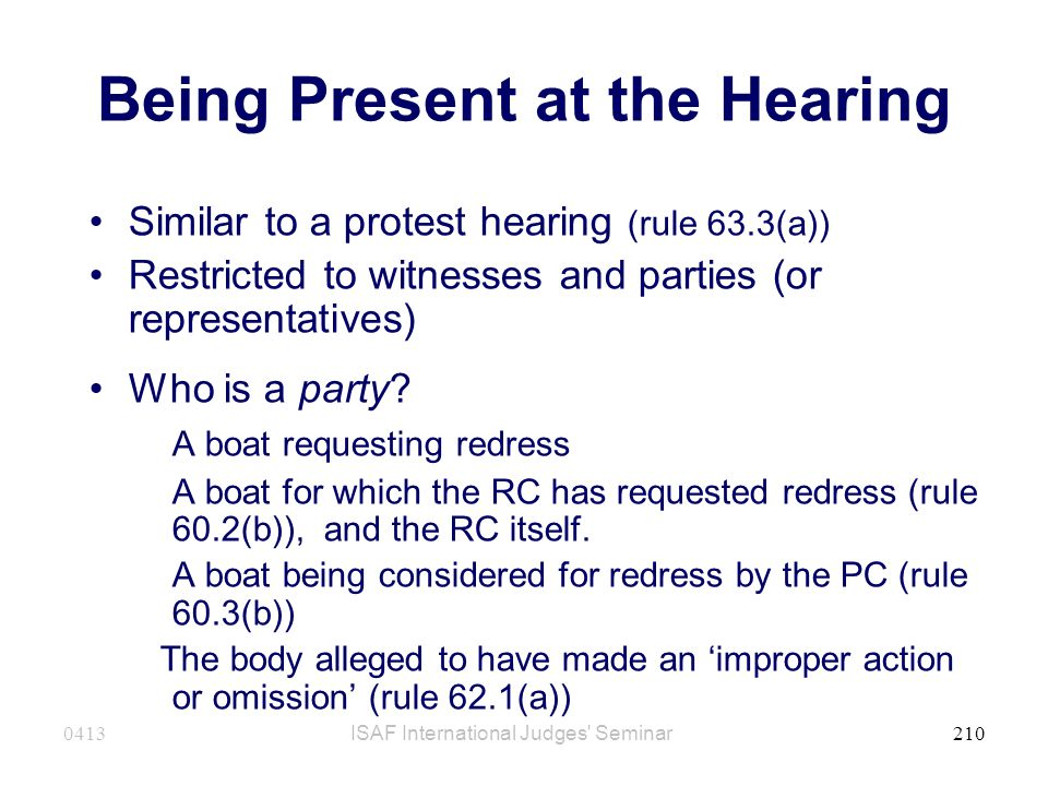Being Present at the Hearing