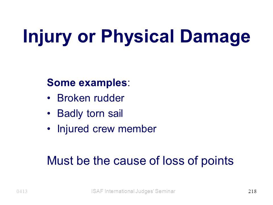 Injury or Physical Damage