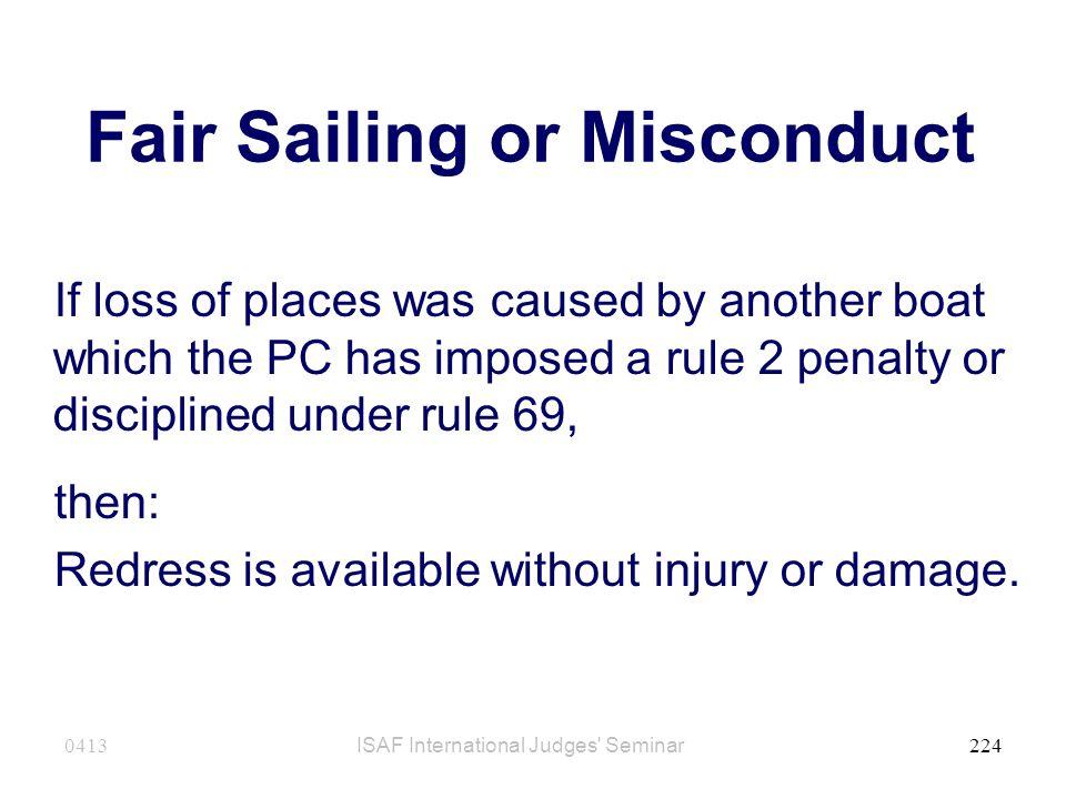 Fair Sailing or Misconduct