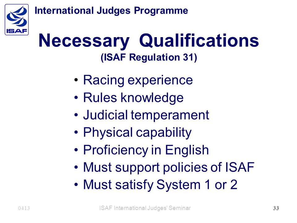 Necessary Qualifications (ISAF Regulation 31)