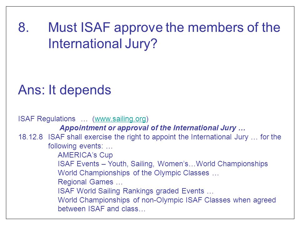 Appointment or approval of the International Jury …