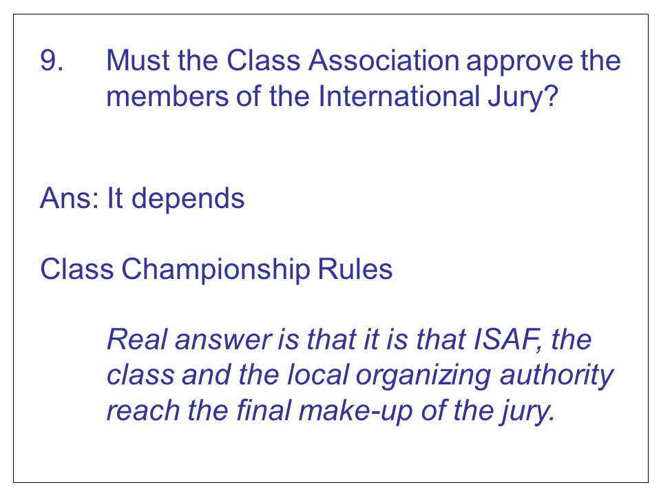 9. Must the Class Association approve the members of the International Jury
