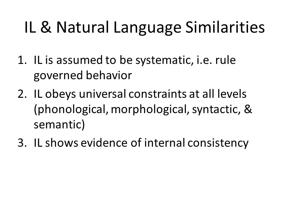 IL & Natural Language Similarities