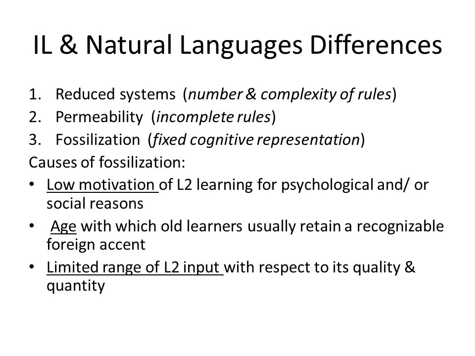 IL & Natural Languages Differences