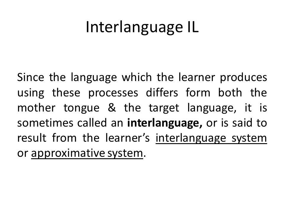 Interlanguage IL