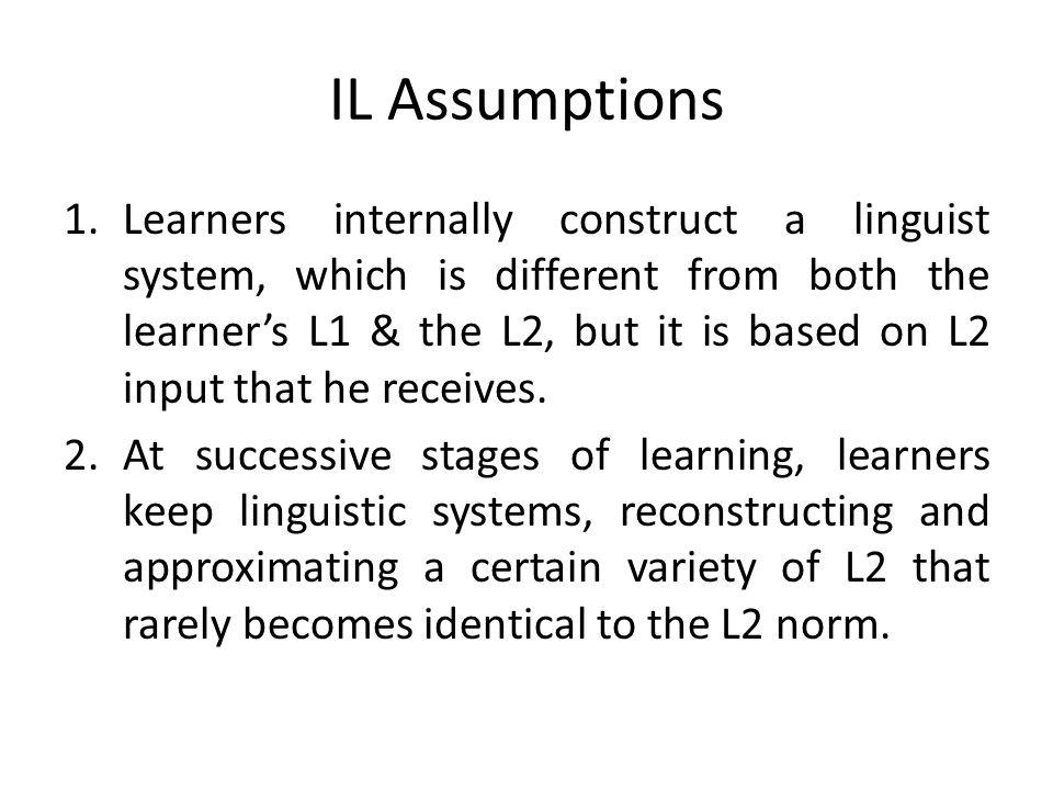 IL Assumptions