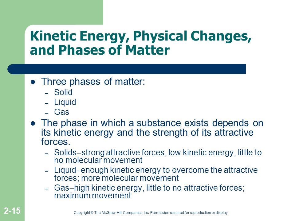 Kinetic Energy, Physical Changes, and Phases of Matter