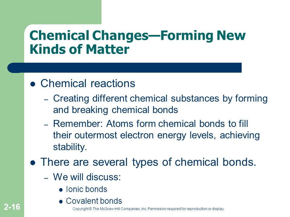 Chemical Changes—Forming New Kinds of Matter