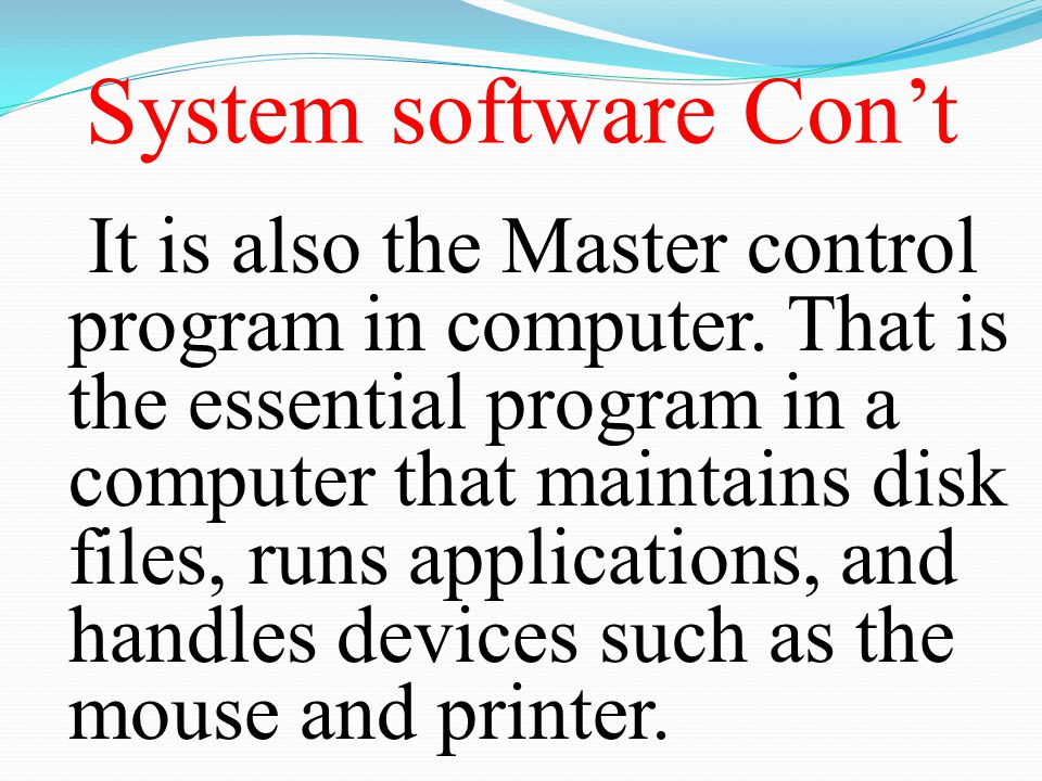 System software Con't