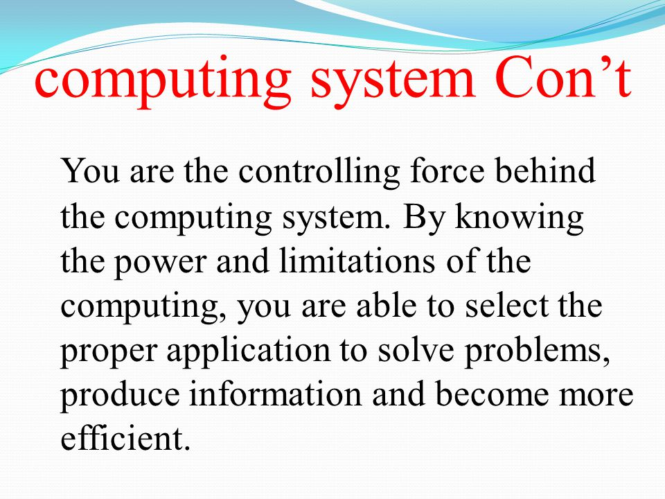 computing system Con't