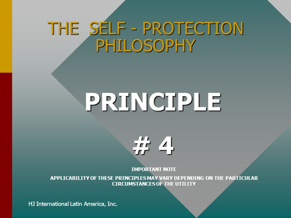 THE SELF - PROTECTION PHILOSOPHY