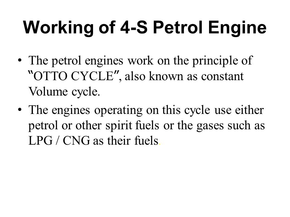 Working of 4-S Petrol Engine