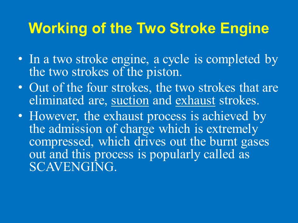 Working of the Two Stroke Engine
