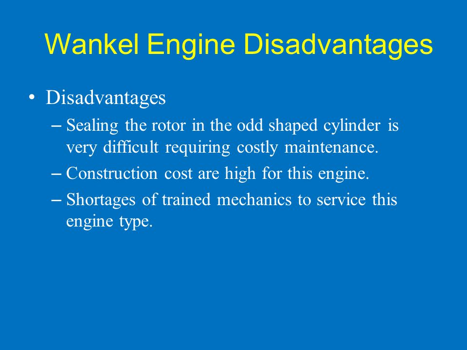 Wankel Engine Disadvantages