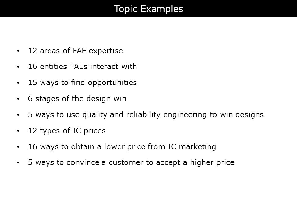 Topic Examples 12 areas of FAE expertise