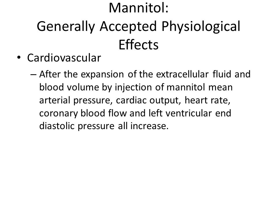 Mannitol: Generally Accepted Physiological Effects