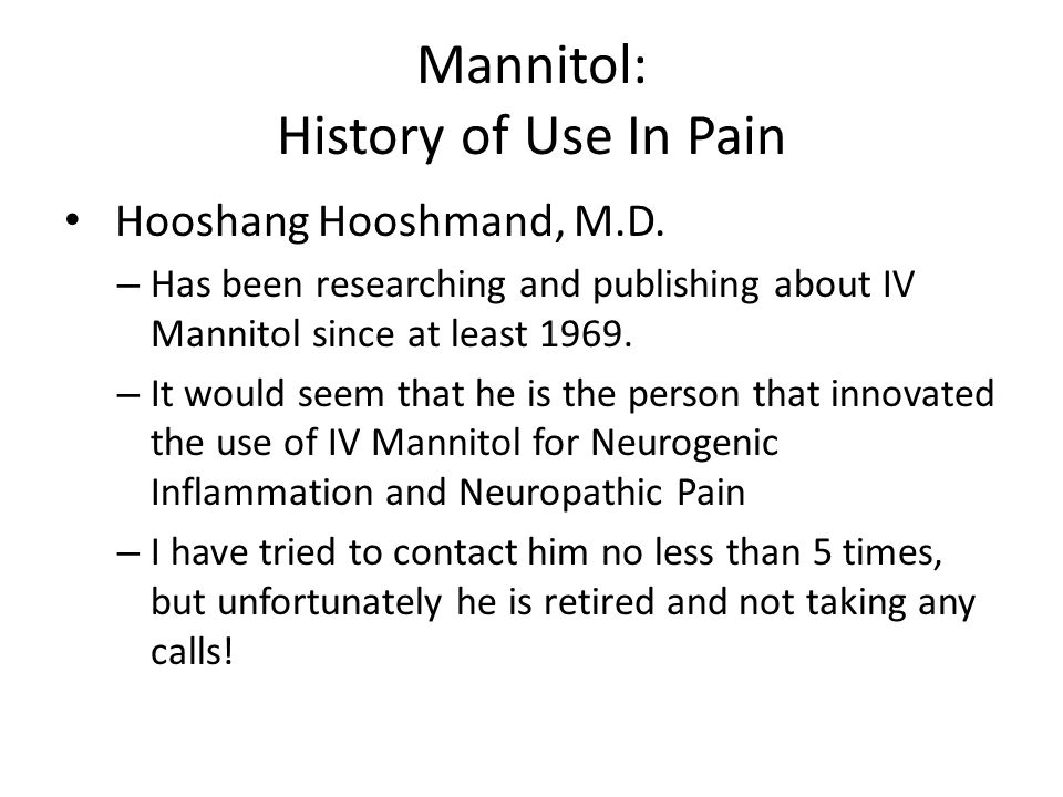 Mannitol: History of Use In Pain