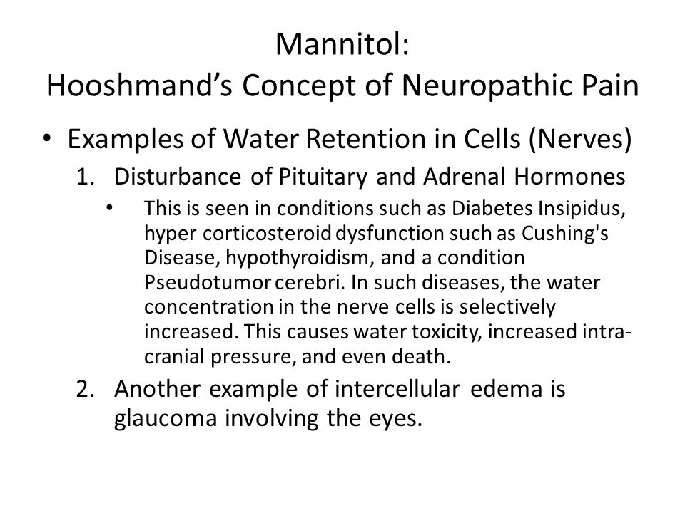 Mannitol: Hooshmand's Concept of Neuropathic Pain