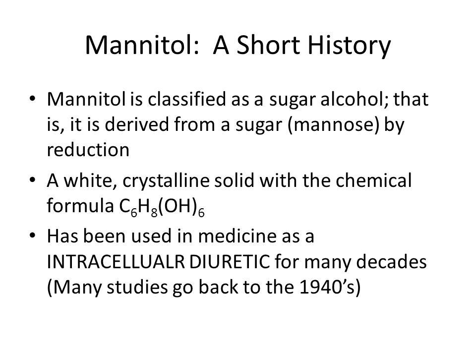 Mannitol: A Short History