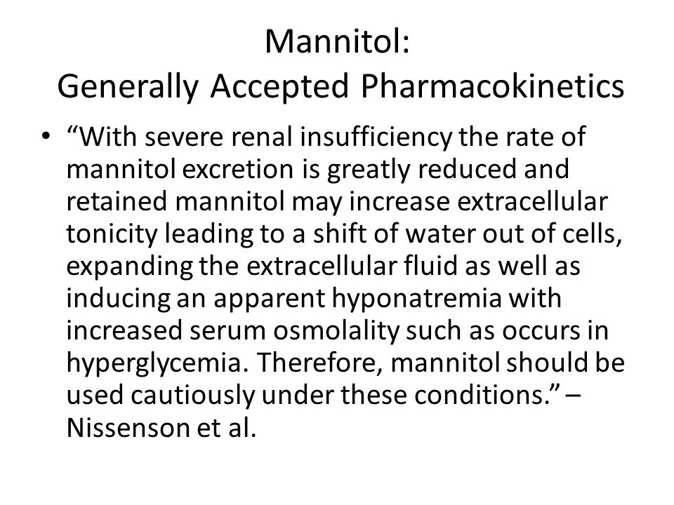 Mannitol: Generally Accepted Pharmacokinetics