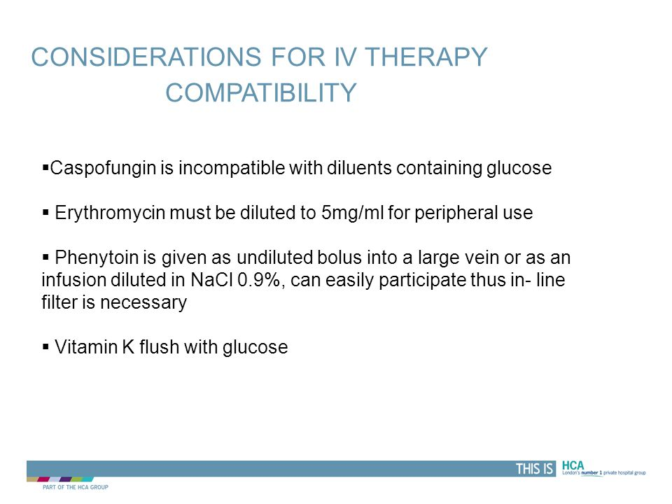 Considerations for IV therapy Compatibility