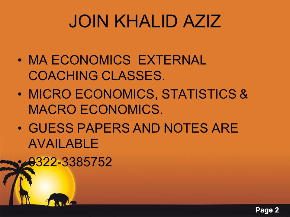 JOIN KHALID AZIZ MA ECONOMICS EXTERNAL COACHING CLASSES.