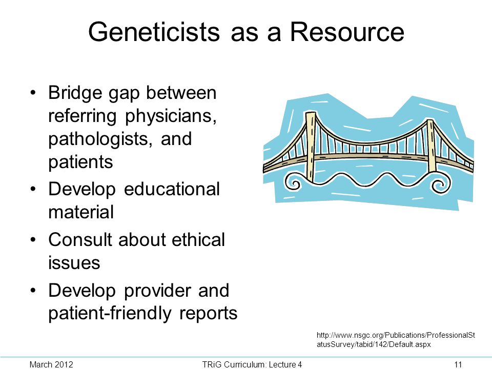 Geneticists as a Resource