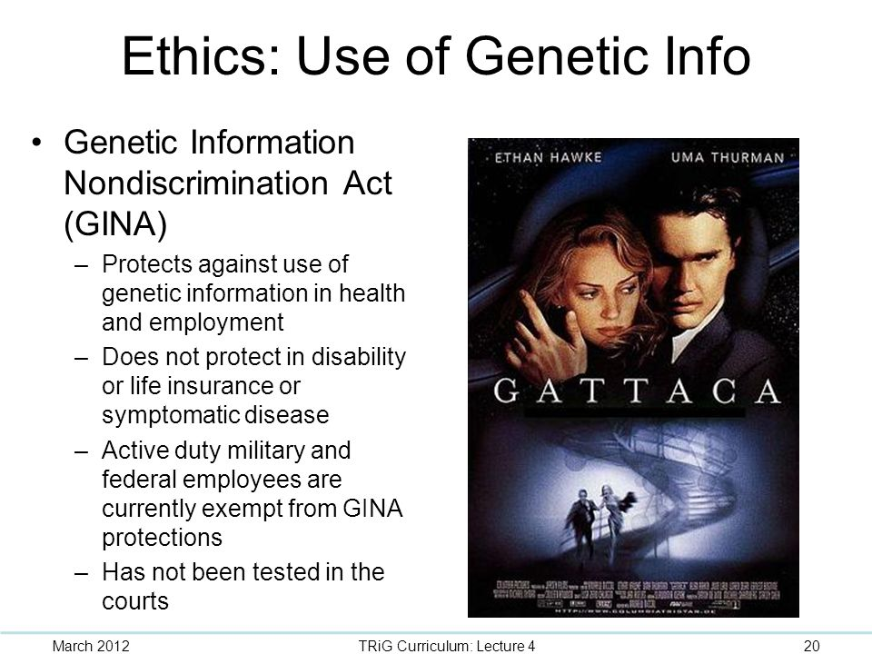 Ethics: Use of Genetic Info