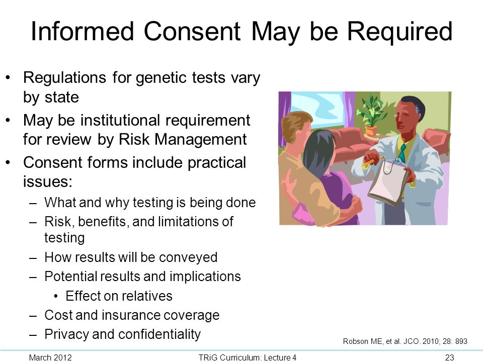 Informed Consent May be Required