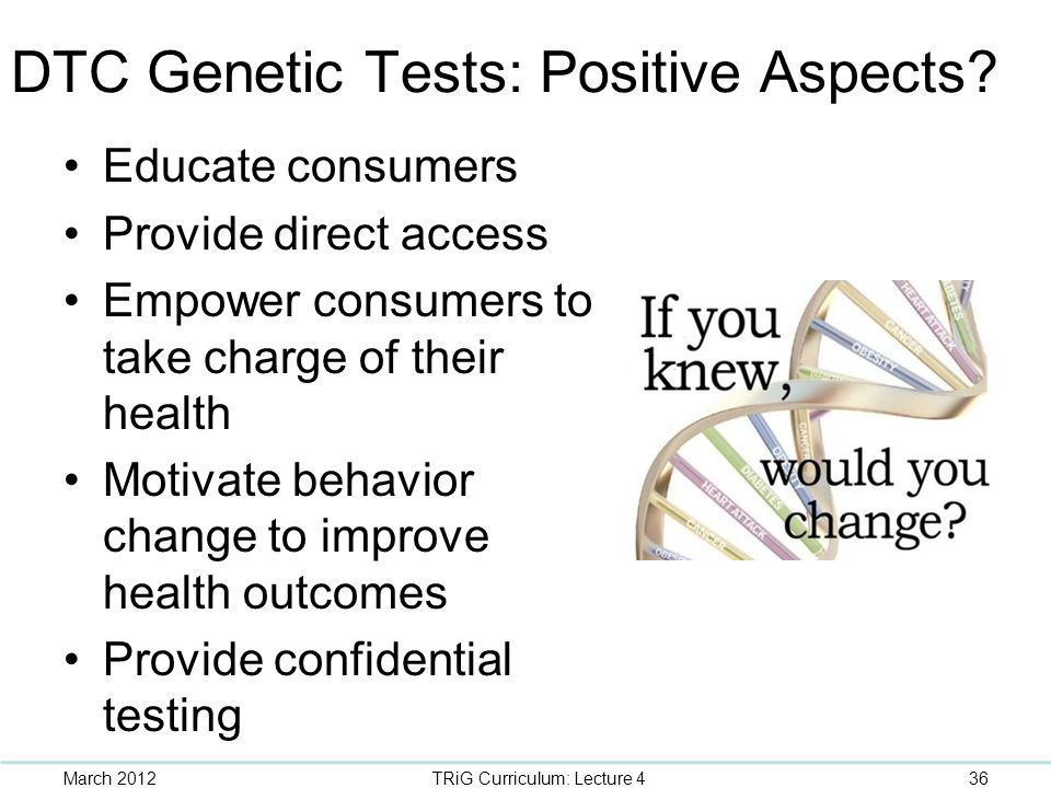 DTC Genetic Tests: Positive Aspects