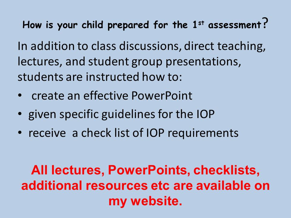 How is your child prepared for the 1st assessment