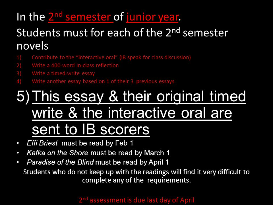 2nd assessment is due last day of April