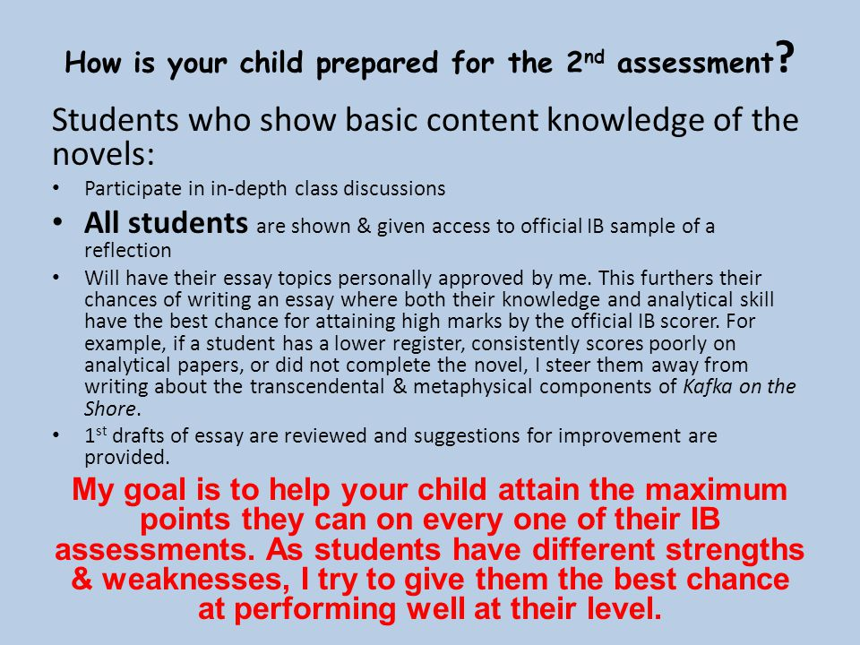 How is your child prepared for the 2nd assessment