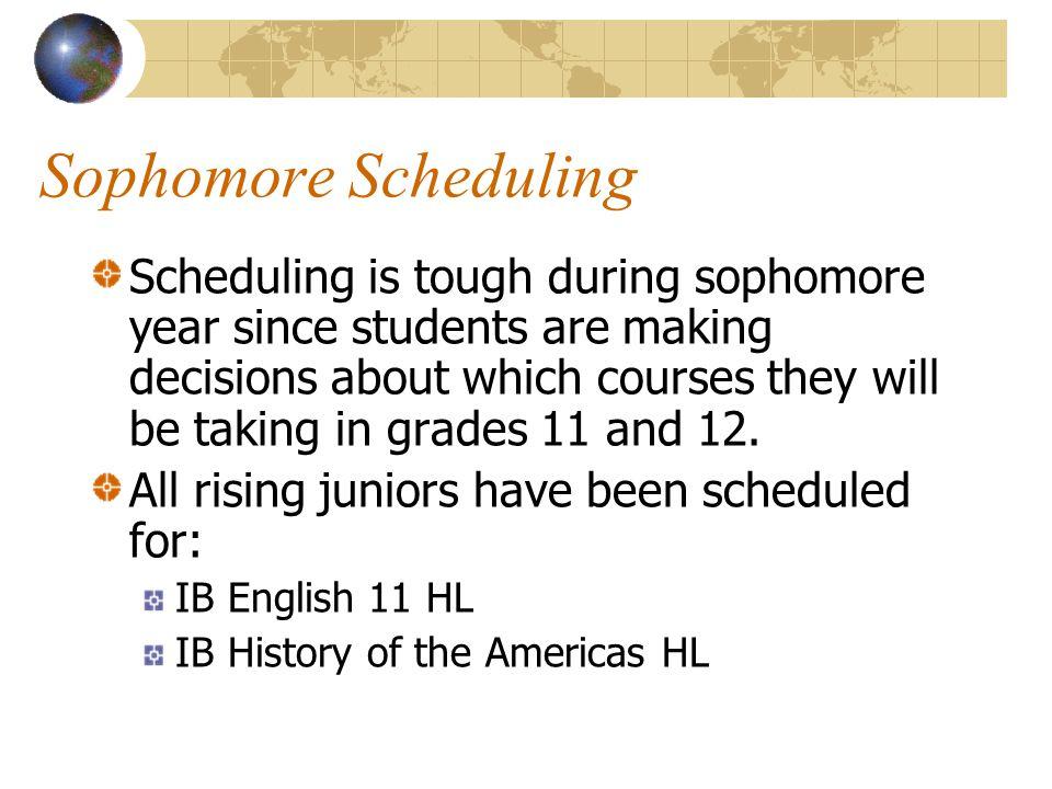 Sophomore Scheduling