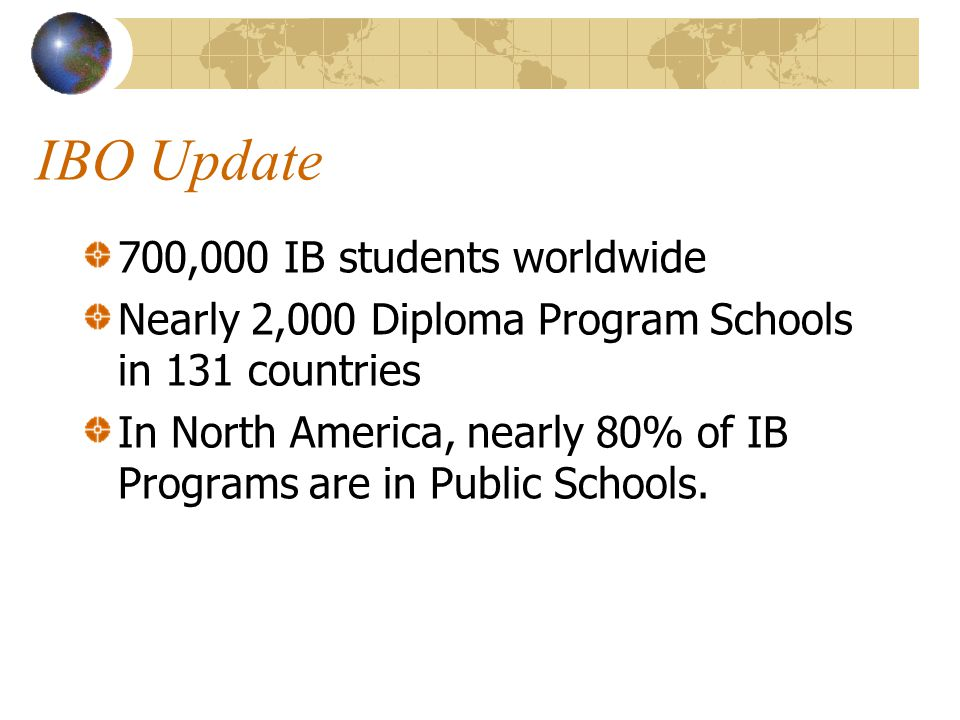 IBO Update 700,000 IB students worldwide