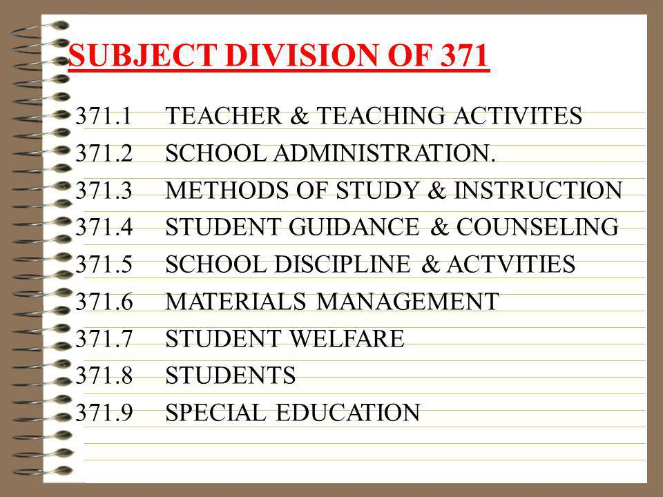 SUBJECT DIVISION OF 371 371.1 TEACHER & TEACHING ACTIVITES