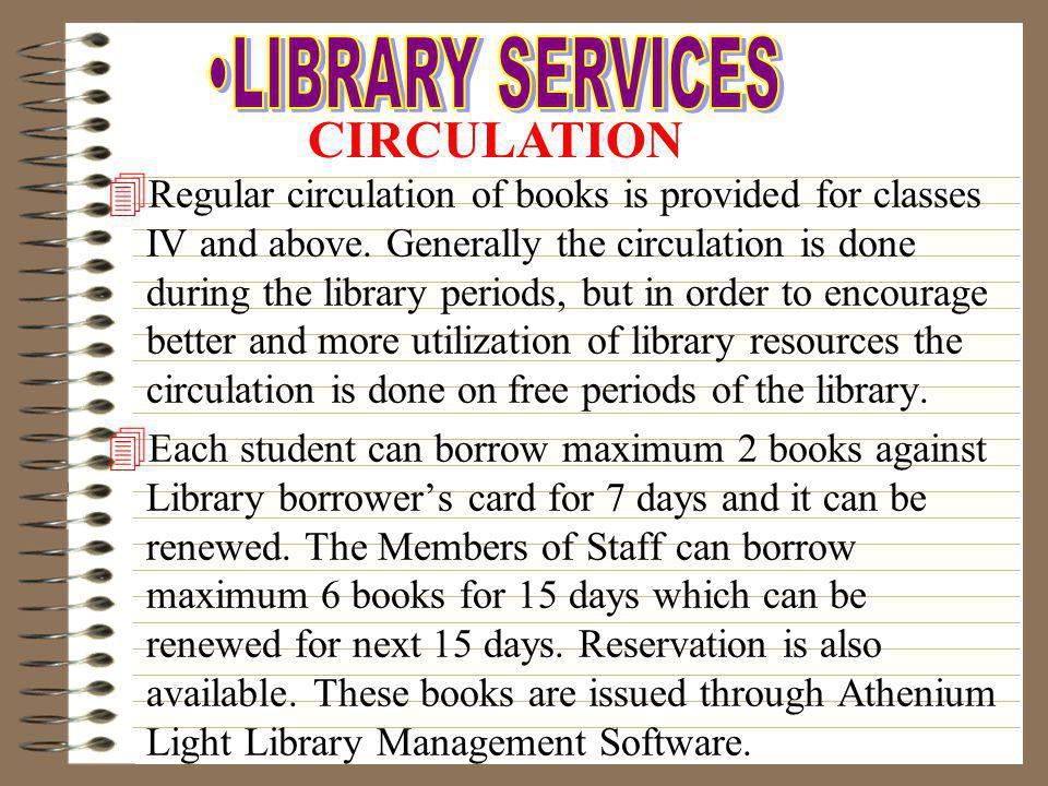 LIBRARY SERVICES CIRCULATION