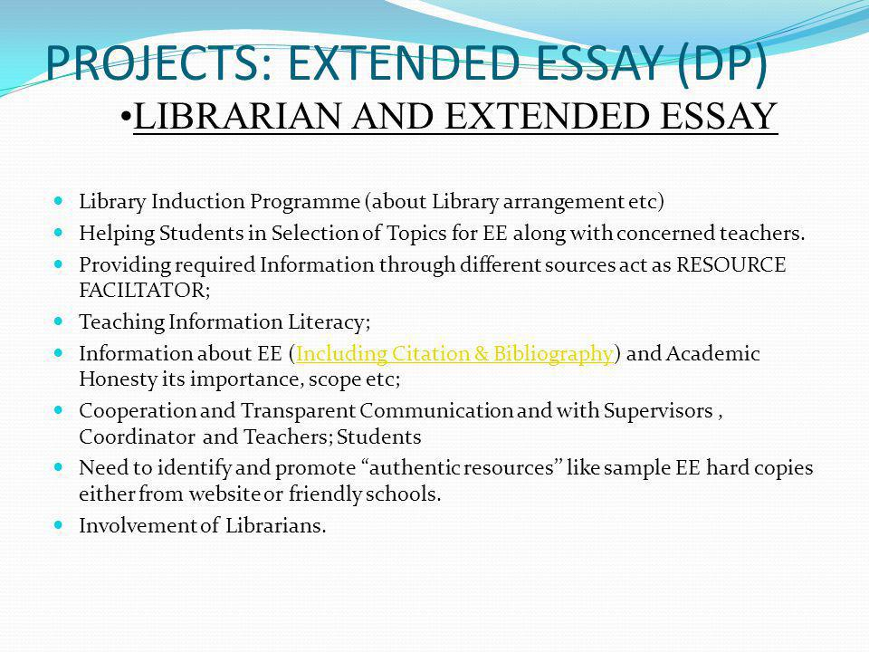 PROJECTS: EXTENDED ESSAY (DP)