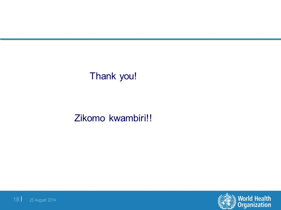 Thank you! Zikomo kwambiri!!