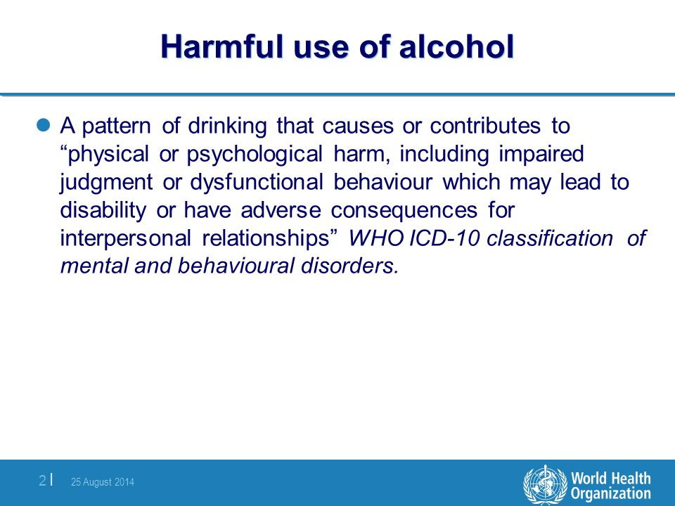 Harmful use of alcohol