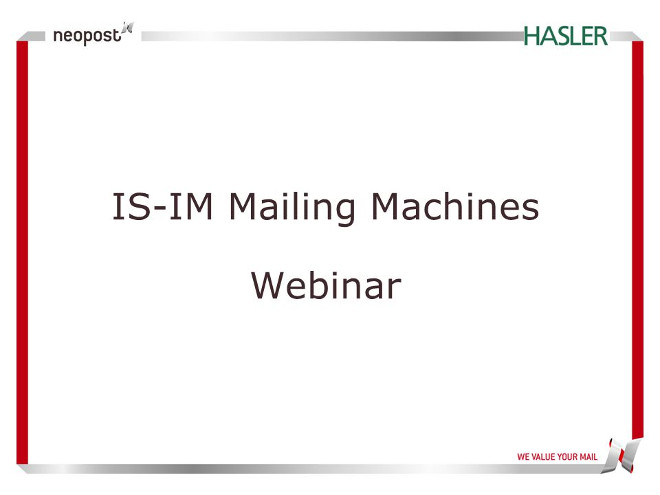 IS-IM Mailing Machines Webinar