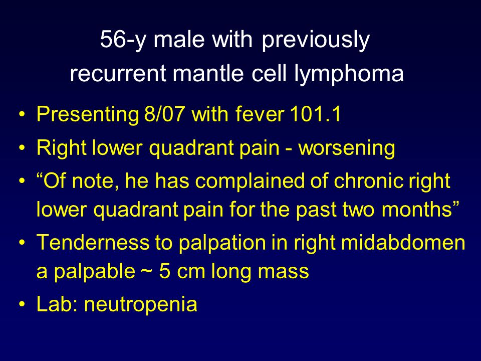 56-y male with previously recurrent mantle cell lymphoma