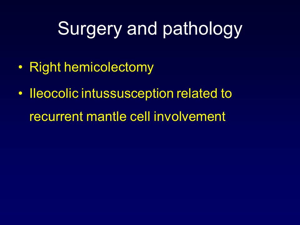 Surgery and pathology Right hemicolectomy