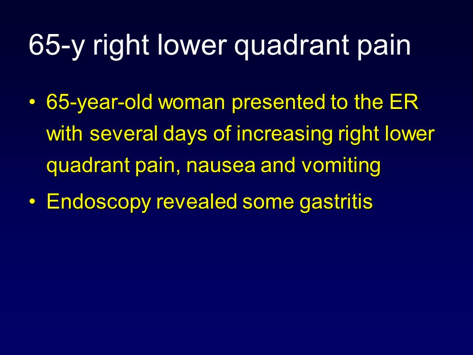 65-y right lower quadrant pain