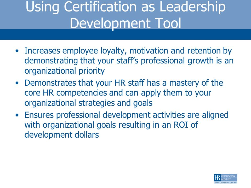 Using Certification as Leadership Development Tool