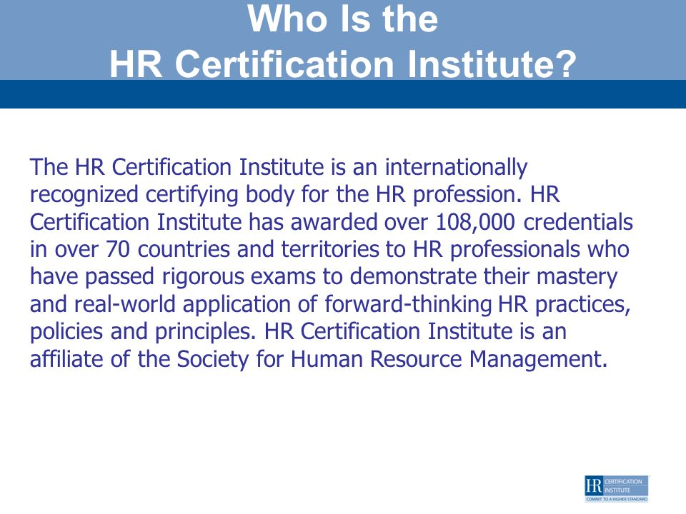 Who Is the HR Certification Institute