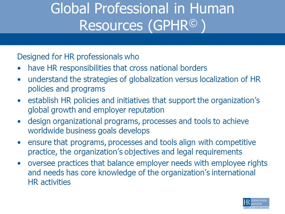 Global Professional in Human Resources (GPHR© )