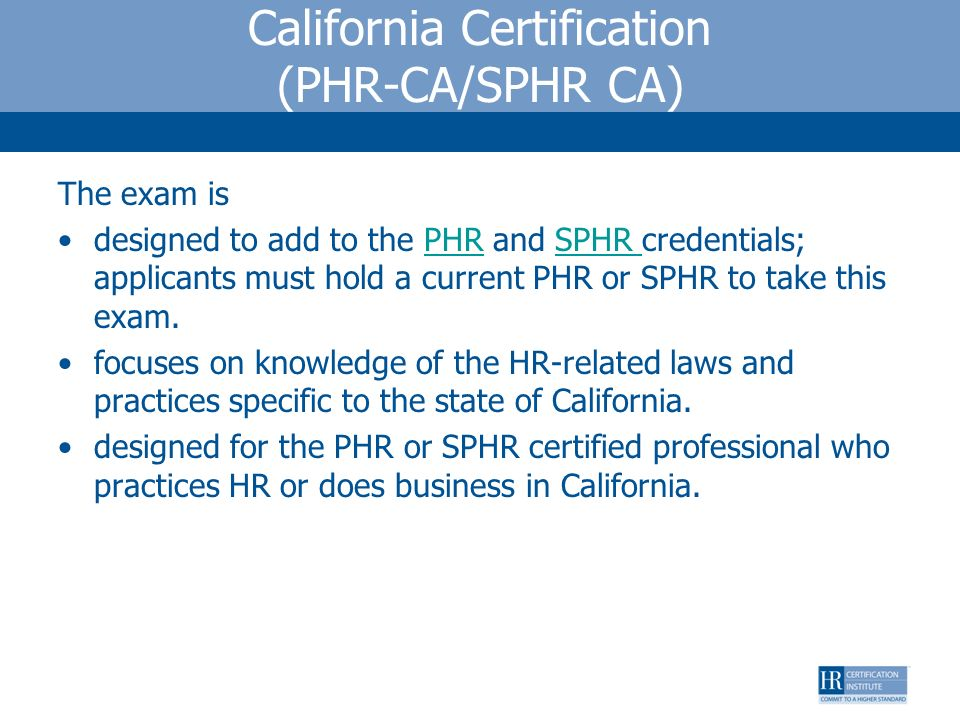 California Certification (PHR-CA/SPHR CA)