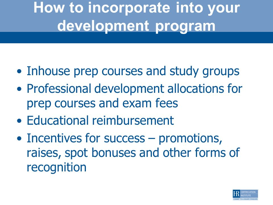 How to incorporate into your development program