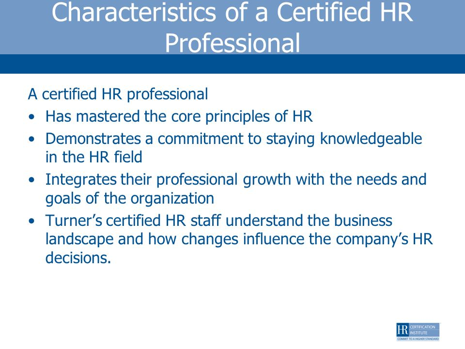 Characteristics of a Certified HR Professional